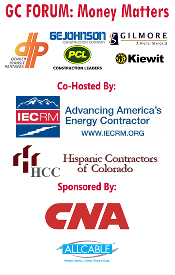 GC Forum: Money Matters, Co-Hosted with Hispanic Contractors of Colorado (HCC)