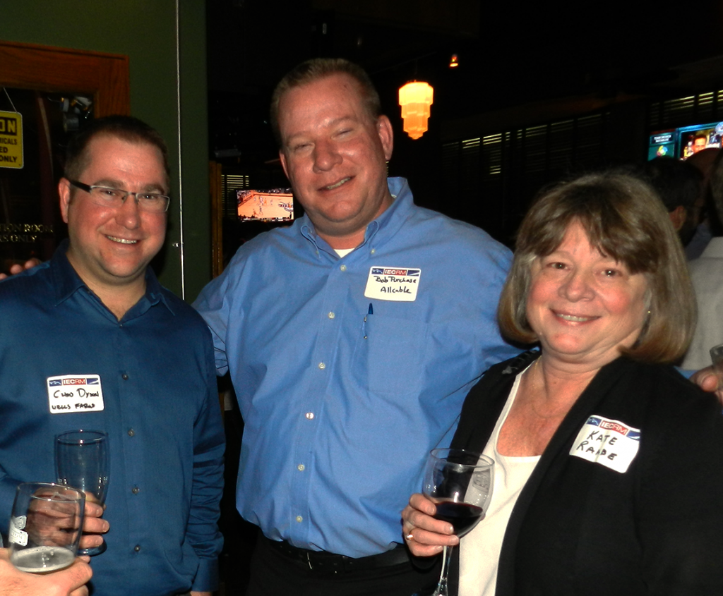 IECRM Happy Hour: Chad Dyson of Wells Fargo Advisors - Bob Purchase of Allcable (IECRM Board Member) - Kate Raabe of Stettner Miller